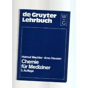 Chemie für Mediziner (De Gruyter Lehrbuch)