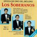 Soberanos Los Industry No. 1 Vol. I Epoca sold out De Oro - Bolero Del Que Perla Negra