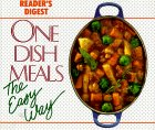 One Dish Meals The Easy Way