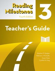 ing Milestones, Fourth Edition — Level 3 (Yellow) (Teacher's Guide) (Three Level Reading Guide)