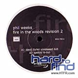 Phil Weeks / Fire In The Wood Revision