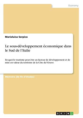 Le Sous-Développement Économique Dans Le Sud de lItalie  [Serpico, Marialuisa] (Tapa Blanda)