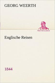 Book Englische Reisen: 1844 (TREDITION CLASSICS) (German Edition)