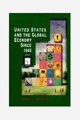 United States And Global Economy Since 1945 Unknown Binding