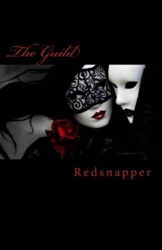 The Guild: The Foundation of A Sensuous Social Order