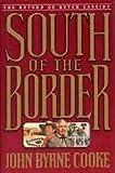 South of the Border, John B. Cooke, 0553283537