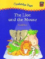 Download Cambridge Plays: The Lion and the Mouse (Cambridge Reading) ebook