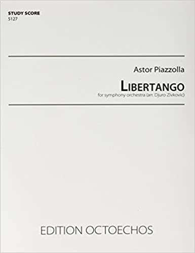 Libertango - for symphony orchestra: Amazon co uk: Astor