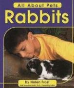 Rabbits (All about Pets) by Frost, Helen