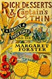 Rich Desserts And Captains Thin: A Family and Their Times, 1831-1931