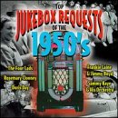 Top Jukebox Requests of the 1950s
