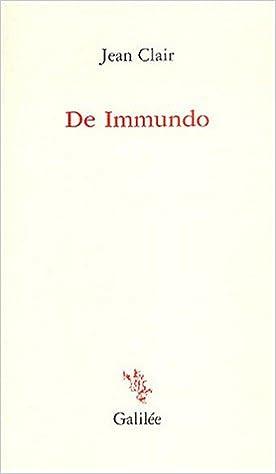 Téléchargement De Immundo : Apophatisme et apocatastase dans l'art d'aujourd'hui pdf epub