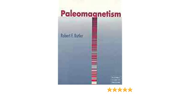 Paleomagnetism magnetic domains to geologic terranes robert f paleomagnetism magnetic domains to geologic terranes robert f butler 9780865420700 amazon books fandeluxe Image collections