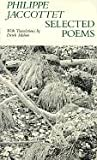 Selected Poems, Philippe Jaccottet, 0916390314