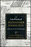 The Law Practice of Alexander Hamilton, Goebel, Julius L., Jr., 0231089295