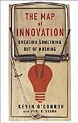 The Map of Innovation: Creating Something Out of Nothing