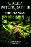 img - for Green Witchcraft III The Manual (Vol 3) Publisher: Llewellyn Publications book / textbook / text book