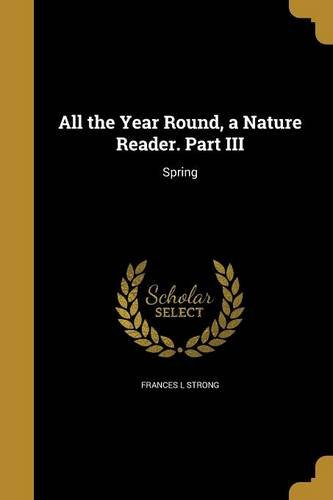 All the Year Round, a Nature Reader. Part III ebook