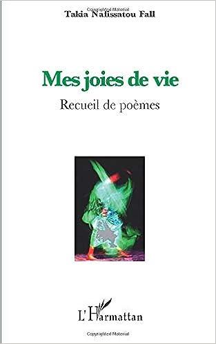 Mes Joies De Vivre Recueil De Poèmes French Edition