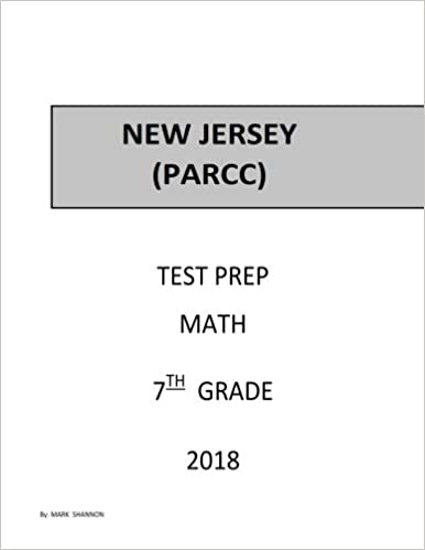 7th Grade New Jersey PARCC Test Prep: 7th Grade New Jersey
