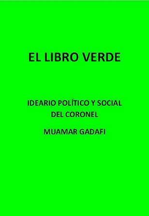 El Libro Verde eBook: Gaddafi, Muamar, Felix, Viet Juan