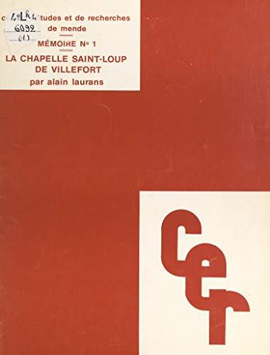 La chapelle Saint-Loup de Villefort (French - Chapelle Saint