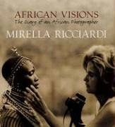 African Visions: The Diary of an African Photographer pdf