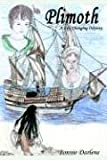 img - for Plimoth: A Life Changing Odyssey book / textbook / text book