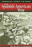 img - for The Spanish-American War (America Goes to War) book / textbook / text book