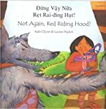 Not Again, Red Riding Hood!, Kate Clynes, 1852699590