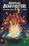 SHIRTLESS BEAR-FIGHTER #2 (OF 5) CVR B FOX (MR)