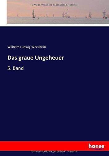 Das graue Ungeheuer: 5. Band (German Edition) pdf