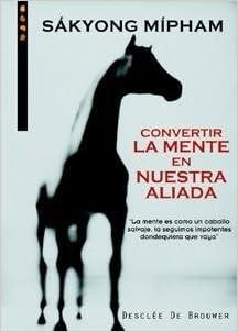 Convertir La Mente En Nuestra Aliada (Spanish Edition): Unknown ...