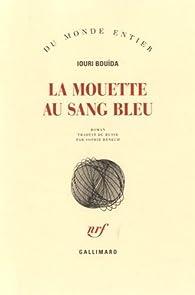 La mouette au sang bleu par Ûrij Bujda