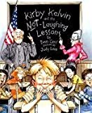img - for Kirby Kelvin and the Not Laughing Lesson by Ivon Cecil (1998-04-01) book / textbook / text book