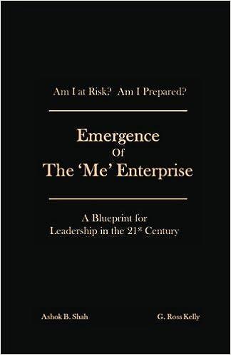 Emergence of the me enterprise a blueprint for leadership in the emergence of the me enterprise a blueprint for leadership in the 21st century g ross kelly ashok shah 9781619845091 amazon books malvernweather Choice Image