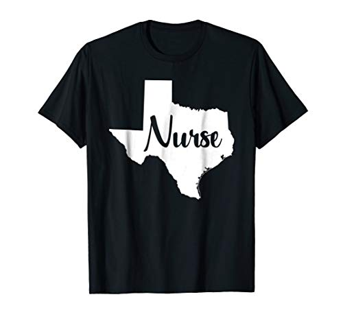 Texas Nurse RN LVN BSN MSN cute home state nursing shirt