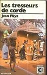 Les Tresseurs de corde par Pliya