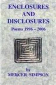 Enclosures and Disclosures: Poems 1996-2006 ebook