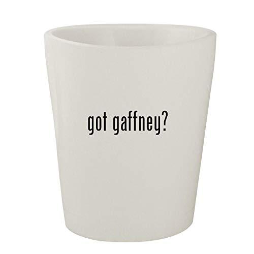 got gaffney? - White Ceramic 1.5oz Shot Glass