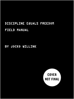 discipline equals freedom field manual review