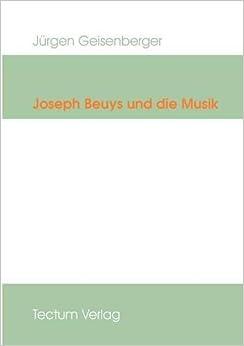 Joseph Beuys und die Musik (Epistemata)