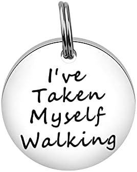 Funny Stainless Steel Dog Tag I've Taken Myself Walking Pet ID Tag (Taken Myself tag)