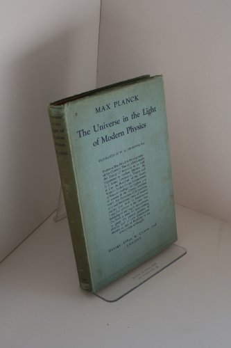 The universe in the light of modern physics, (The Universe In The Light Of Modern Physics)