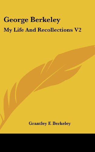 George Berkeley: My Life And Recollections V2