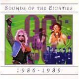 Sounds of the Eighties: 1986-1989 (Together Forever The Best Of Rick Astley)