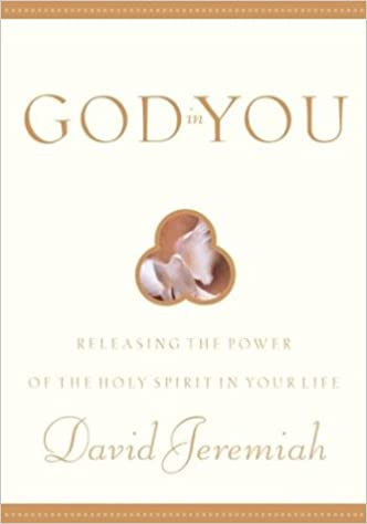 Book God in You: Releasing the Power of the Holy Sprit in Your Life