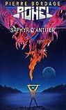 Le Cycle de Saphyr 04 : Saphyr d'Antiter par Bordage