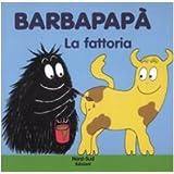 Barbapapà. La fattoria