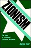 Zionism : The Saga of a National Liberation Movement, Tsur, Jacob, 0878556311